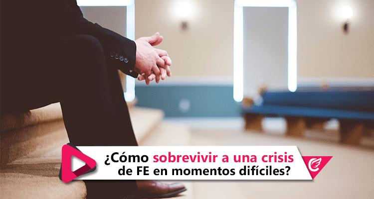 Cómo sobrevivir a una crisis de fe en momentos difíciles #CelestialStereo #RadioCristiana
