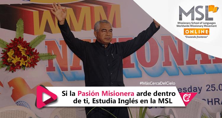 Si la pasión misionera arde dentro de ti estudia inglés en la MSL – Missionary School of Languages