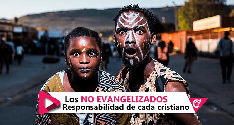 Los No Evangelizados - Responsabilidad de cada cristiano #CelestialStereo #ComparteElRegalo