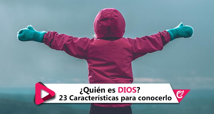 ¿Quién es #Dios? 23 Características para conocerlo de verdad #CelestialStereo #CelestialPlay