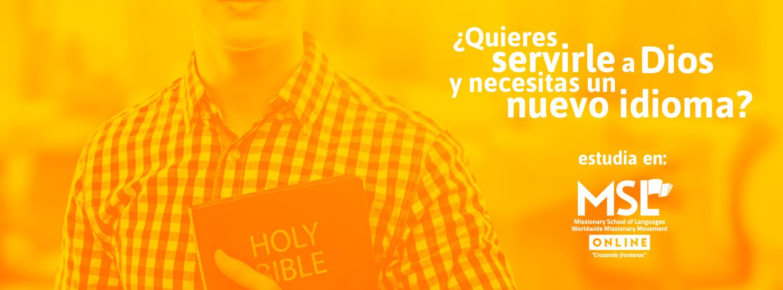 ESTUDIA EN LA Missionary School of Languages – MSL